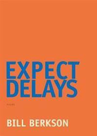 Expect Delays