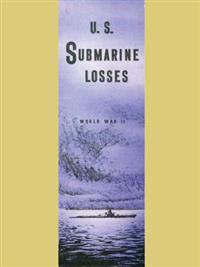 U.S. Submarine Losses World War II