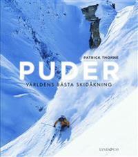 Puder : världens bästa skidåkning
