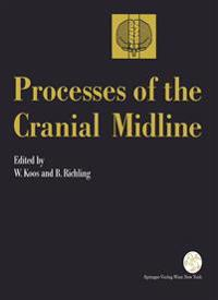 Processes of the Cranial Midline