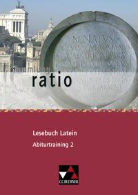 ratio Lesebuch Latein Abiturtraining 2
