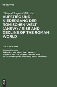 Philosophie, Wissenschaften, Technik. Philosophie - Platonismus Forts Aristotelismus
