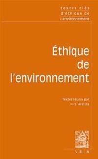Textes Cles D'Ethique Environnementale