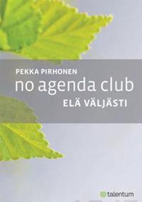 No Agenda Club