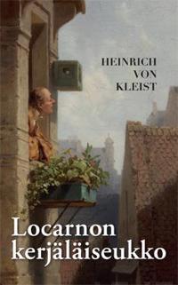Locarnon kerjäläiseukko ja muita kertomuksia
