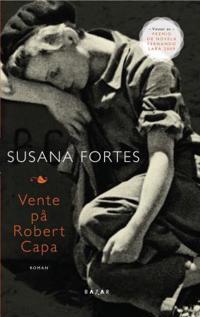 Vente på Robert Capa - Susana Fortes | Inprintwriters.org
