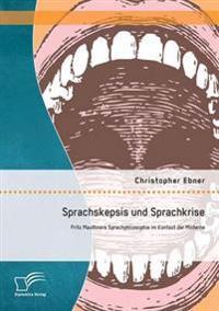 Sprachskepsis Und Sprachkrise