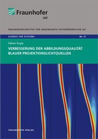 Verbesserung der Abbildungsqualität blauer Projektionslichtquellen