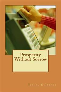 Prosperity Without Sorrow