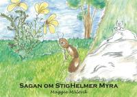 Sagan om StigHelmer Myra