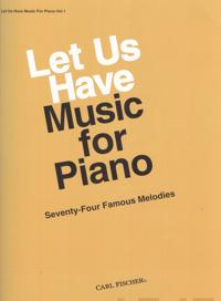 Let us have music for piano, vol.1