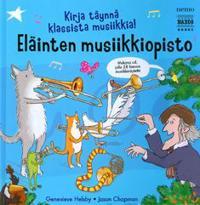 Eläinten musiikkiopisto (+cd)