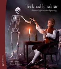 Tecknad karaktär : anatomi, fysionomi och psykologi