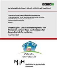 Erhöhung der Gesundheitskompetenz von Menschen auf der Basis evidenzbasierter Gesundheitsinformationen