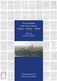 Jewish Studies in the 21st Century: Prague - Europe - World