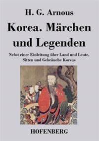 Korea. Marchen Und Legenden