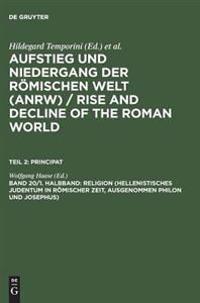 Aufstieg Und Niedergang Der Roemischen Welt/Rise and Decline of the Romand World, Band 20, Part 1