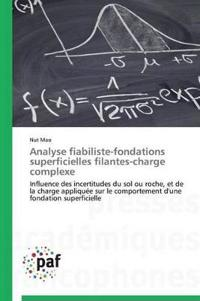 Analyse Fiabiliste-Fondations Superficielles Filantes-Charge Complexe