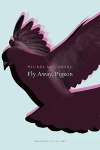 Fly Away, Pigeon