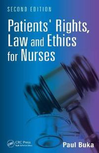 Patients' Rights, Law and Ethics for Nurses
