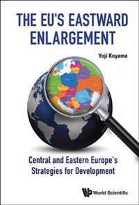 The EU's Eastward Enlargement