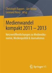 Medienwandel Kompakt 2011-2013