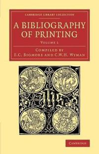 A A Bibliography of Printing 3 Volume Set A Bibliography of Printing