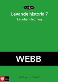 SOL 4000 Levande historia 7 Lärarhandledning Webb