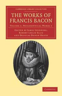 The The Works of Francis Bacon 14 Volume Paperback Set The Works of Francis Bacon