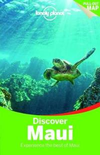 Lonely Planet Discover Maui: Experience the Best of Maui