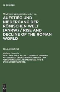 Aufstieg Und Niedergang Der Romischen Welt (Anrw) /  Rise and Decline of The Roman World