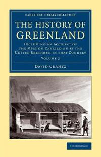 The The History of Greenland 2 Volume Set The History of Greenland