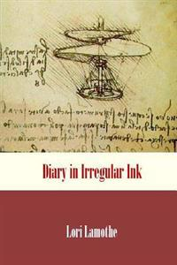 Diary in Irregular Ink