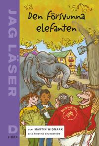 Jag läser D Den försvunna elefanten - Martin Widmark | Laserbodysculptingpittsburgh.com