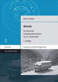 Kienzle: Ein Deutsches Industrieunternehmen Im 20. Jahrhundert