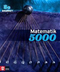 Matematik 5000 Kurs 3c Basåret Lärobok