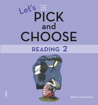 Let's Pick and Choose, Reading 2 - Nivå 2