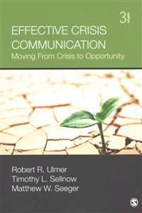BUNDLE: Ulmer: Effective Crisis Communication 3e + Coombs: Applied Crisis Communication and Crisis Management