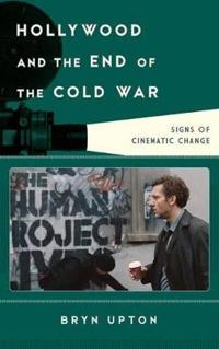 Hollywood and the End of the Cold War