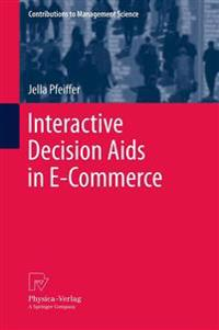 Interactive Decision Aids in E-Commerce