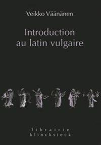 Introduction Au Latin Vulgaire