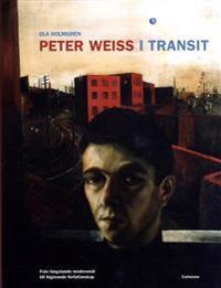 Peter Weiss i transit : från fängslande modersmål till frigörande författar
