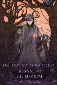 Spellbound Chronicles - Blood Line