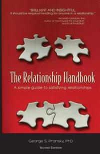 The Relationship Handbook: A Simple Guide to Satisfying Relationships