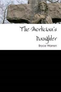 The Mortician's Daughter