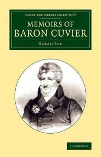 Memoirs of Baron Cuvier