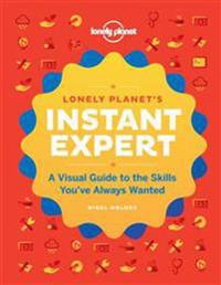 Lonely Planet's Instant Expert