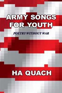 Army Songs for Youth: Poetry Without War