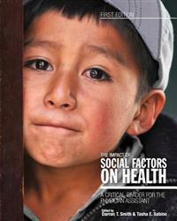 The Impact of Social Factors on Health: A Critical Reader for the Physician Assistant