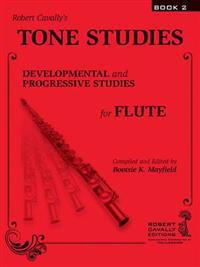 Tone Studies, Book 2: Developmental and Progressive Studies for Flute